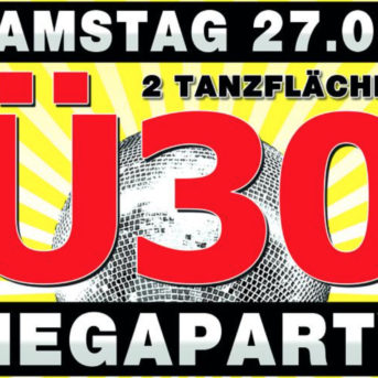 Ü30 MEGAPARTY - in Bad Kreuznach 27. Mai 2017
